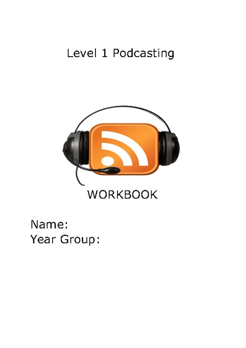 Level 1 Podcasting Workbook