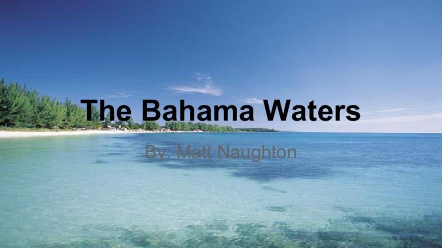 Bahama Waters