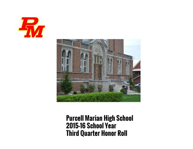 2016 Purcell Marian 3rd Quarter Honor Roll
