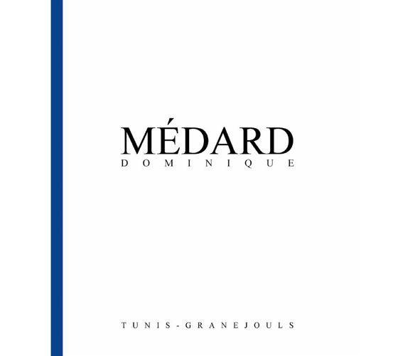 Catalogue Dominique Médard