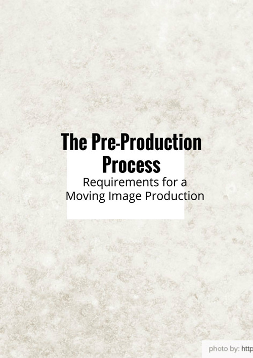 Requirement for a Moving Image Production