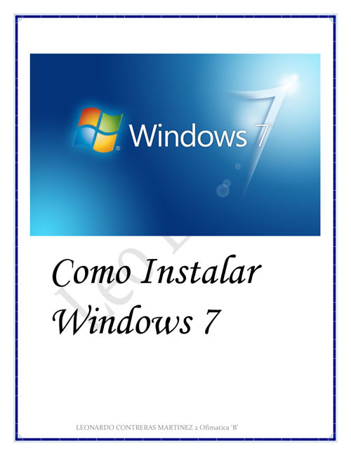 Como Instalar Windows 7 Leonardo