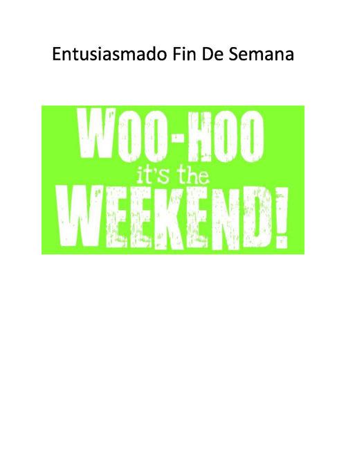 Entusiasmado Fin De Semana2