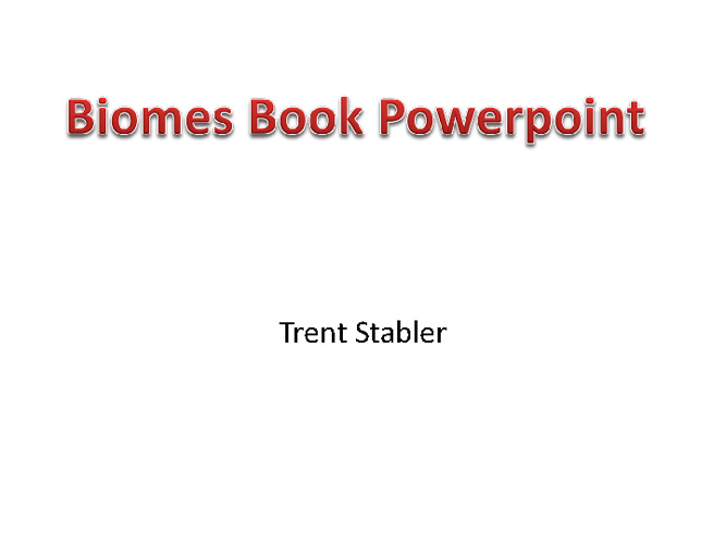 Trent Stabler Biome book.