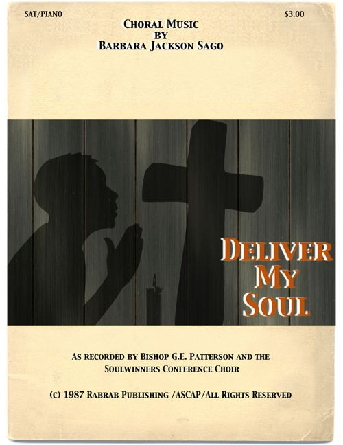 Deliver My Soul_Choral Score