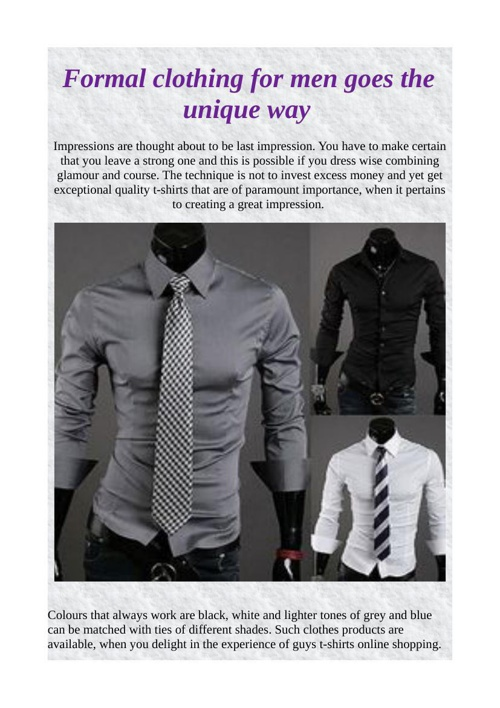 Formal clothing for men goes the unique way