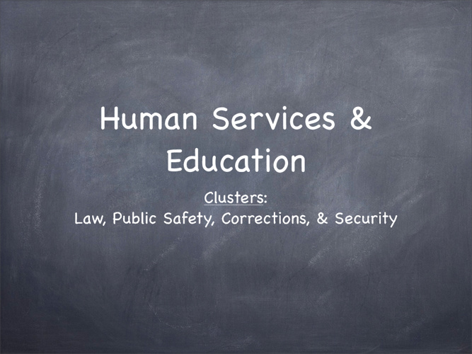 Law, Public Safety, Corrections, & Security