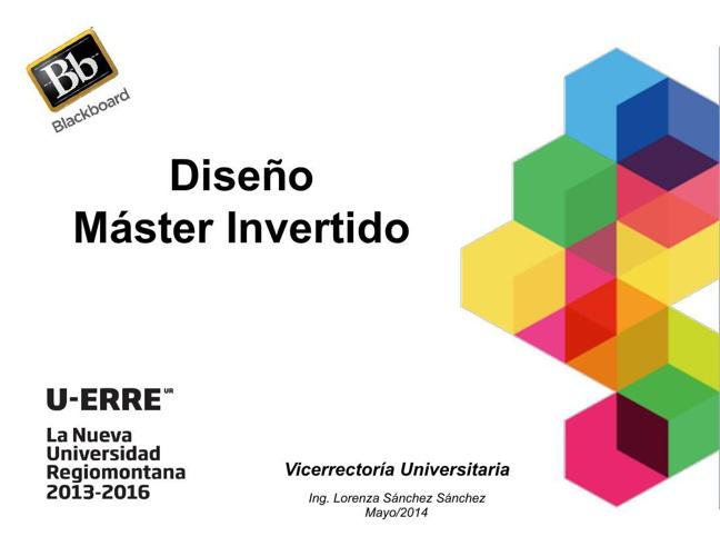 DESARROLLO DE MÁSTER INVERTIDO