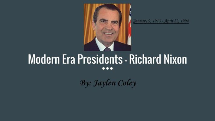 Modern Era Presidents - Richard Nixon
