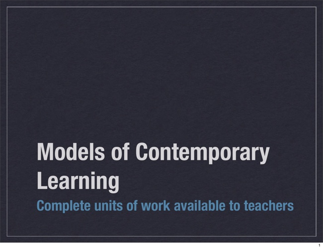 Models of Contemporary Learning