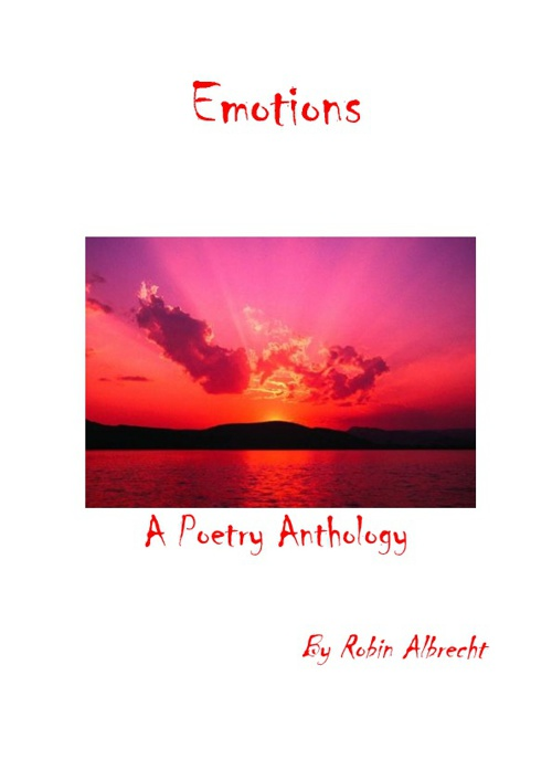 Emotions Poetry Anthology by Robin