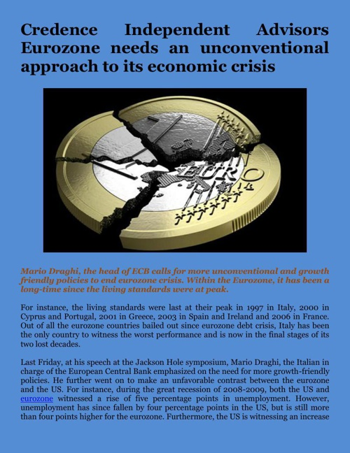Credence Independent Advisors Eurozone needs an unconventional a