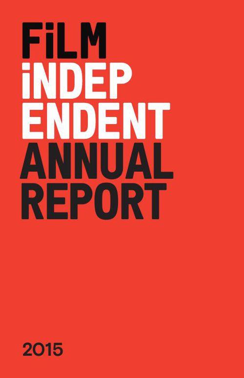 2015 Film Independent Annual Report