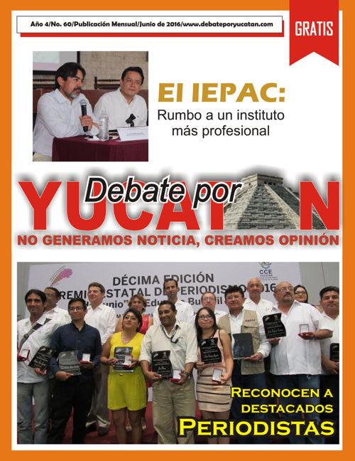 Debate por Yucatán, Revista Junio