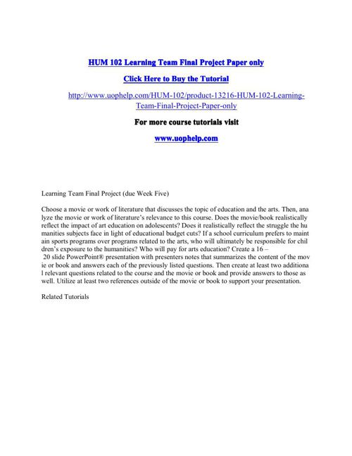HUM 102 Learning Team Final Project Paper only