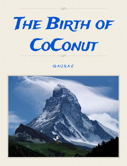 Gaurav's Fantasy Story-The Birth of CoConut