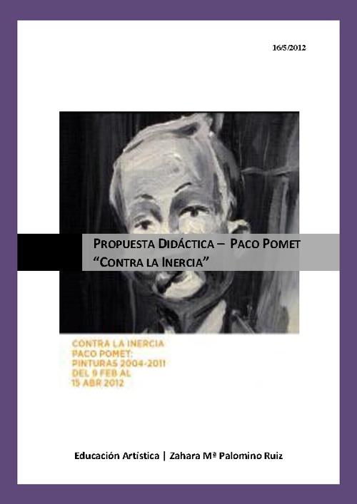 """Contra la Inercia"" Paco Pomet"