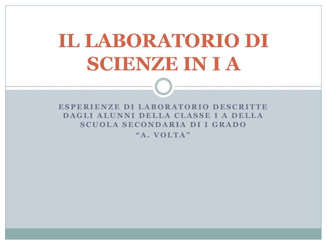 Scuola Volta  -  Laboratorio scientifico in I A