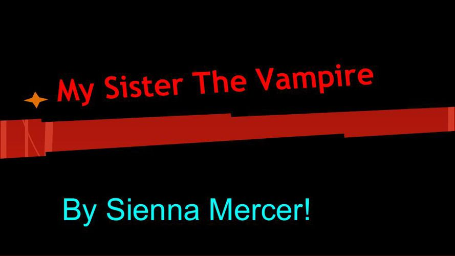My Sister the Vampire-Switched
