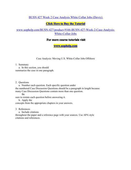 BUSN 427 Week 2 Case Analysis White Collar Jobs