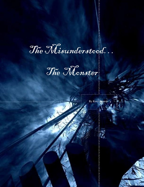 THE MISUNDERSTOOD... THE MONSTER - KB
