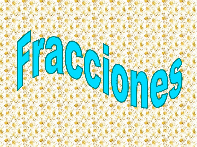 Tema 7 de matemáticas : las fracciones