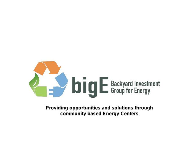 big E Opportunity Presentation