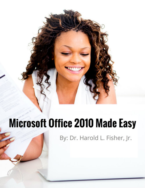 Microsoft Office 2010 Made Easy