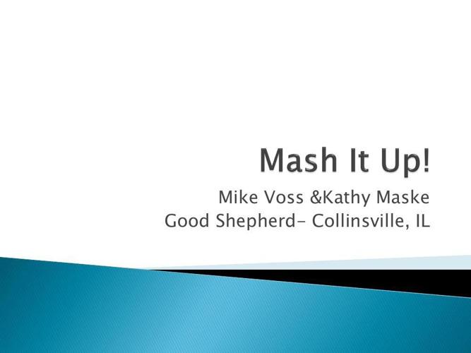 Mash It Up! LESA presentation 2014