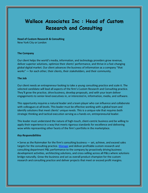 Wallace Associates Inc : Head of Custom Research and Consulting