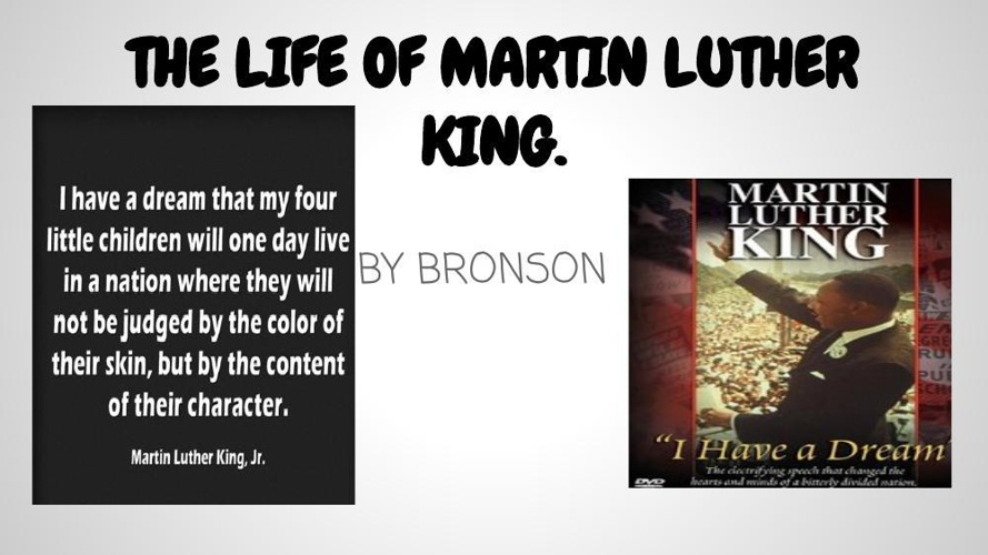 The life of martin Luther king. by Bronson.