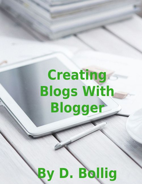 Creating Blogs with Blogger