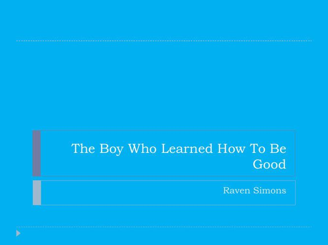 The Boy Who Learned story