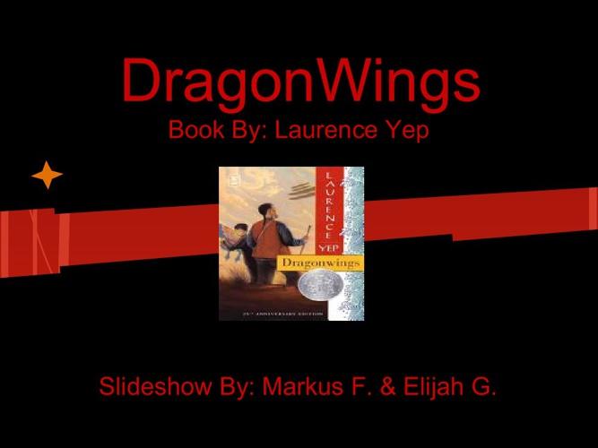 Laurence Yep's Dragonwings (by Elijah and Markus)