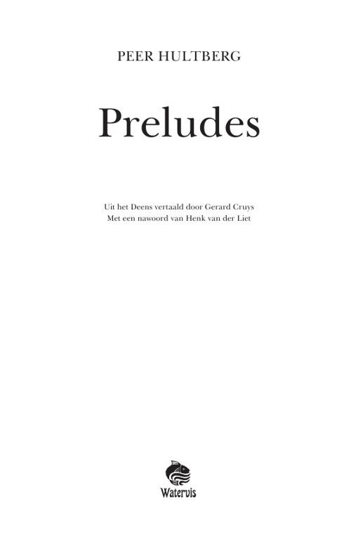 Preludes: fragmenten