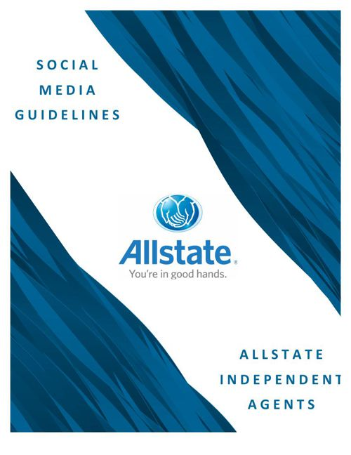 Allstate Independent Agencies - Social Media Guidelines