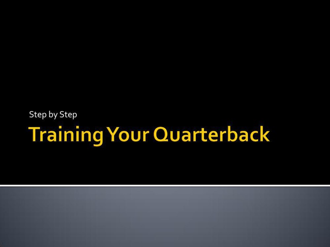 Train Your Quarterback