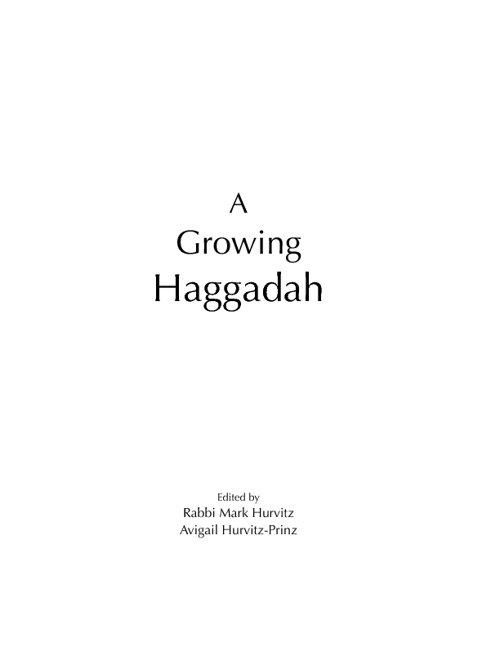 A Growing Haggadah
