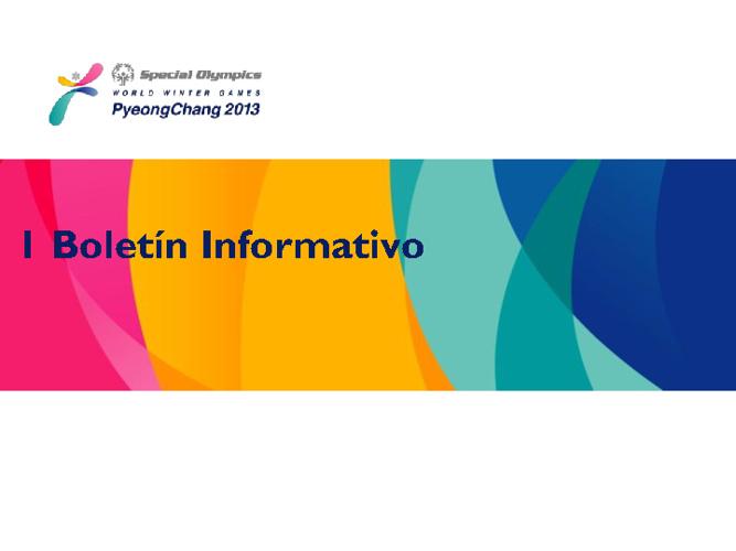 1er Boletin Informativo Juegos Mundiales de Invierno 2013