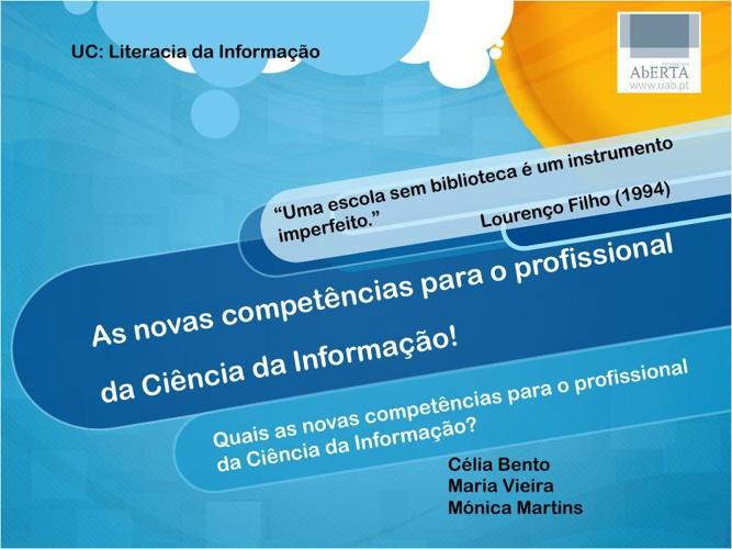 As novas competências para o profissional da Ciência da Inform