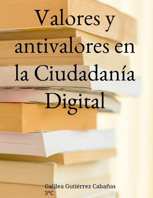 Valores y Antivalores en la Ciudadanía Digital