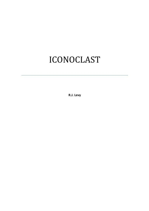 ICONOCLAST: a Novel