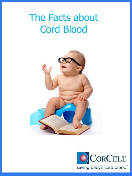 The Facts about Cord Blood