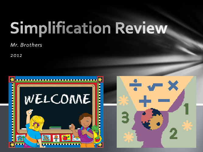 Simplification Review