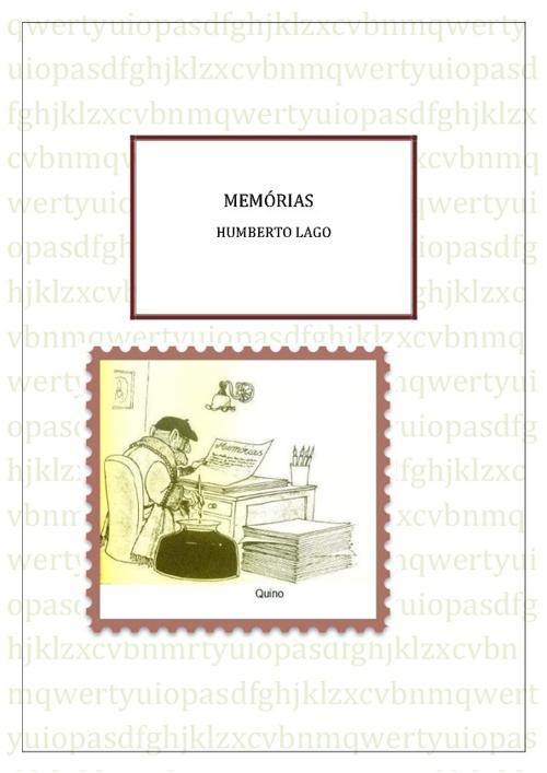 MEMÓRIAS HUMBERTO LAGO