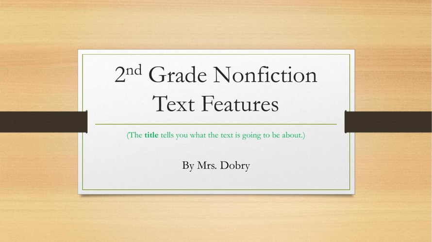 2nd Grade Nonfiction Text features
