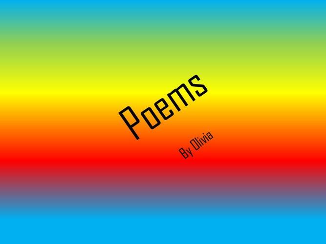 Olivia's Poetry