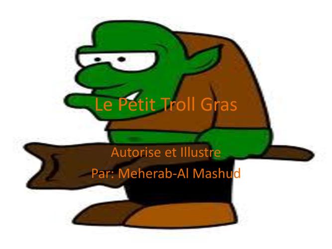 Le Petit Troll Gras