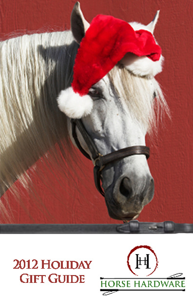 Horse Hardware 2012 Holiday Guide
