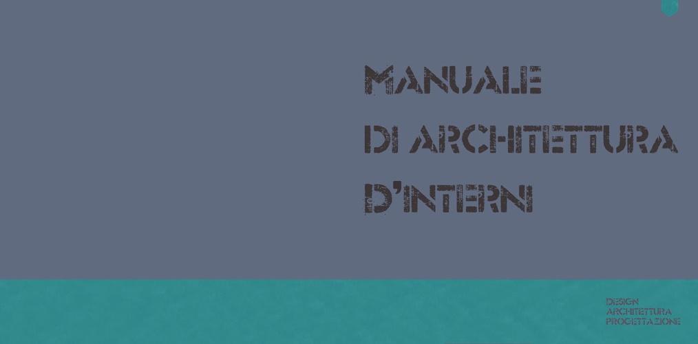 Manuale d'architettura d'interni